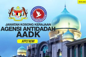 Jawatan Kosong Pegawai Agensi Antidadah Malaysia (AADK)