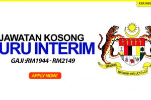Jawatan Kosong Guru Interim Kementerian Pendidikan Malaysia