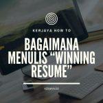 Cara Menulis Winning Resume !