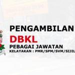 Jawatan Kosong Pelbagai Jawatan DBKL