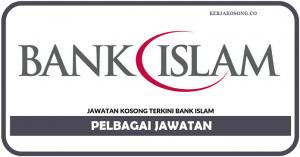 Jawatan Kosong Bank Islam Malaysia Berhad - Pelbagai Jawatan