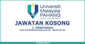 Jawatan Kosong Universiti Malaysia Pahang (UMP) - Pensyarah