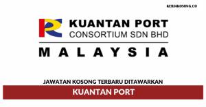 Jawatan Kosong Kuantan Port - Pelbagai Jawatan