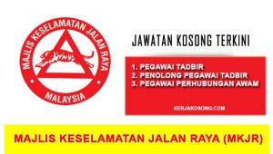 Jawatan Kosong Majlis Keselamatan Jalan Raya (MKJR) Malaysia