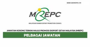 Jawatan Kosong Majlis Promosi Eksport Getah Malaysia - Pelbagai Jawatan
