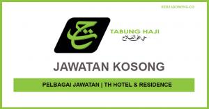 Jawatan Kosong TH Hotel & Residence - Pelbagai Jawatan