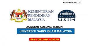 Jawatan Kosong Universiti Sains Islam (USIM) Pelbagai Jawatan
