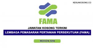 Jawatan Kosong Lembaga Pemasaran Pertanian Persekutuan (FAMA)