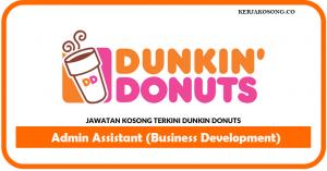 Jawatan Kosong Dunkin' Donuts - Admin Assistant