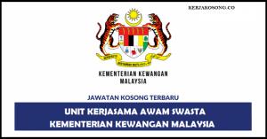 Jawatan Kosong Unit Kerjasama Awam Swasta, Kementerian Kewangan Malaysia