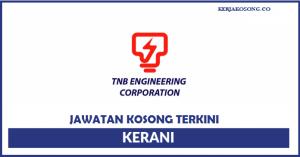 Jawatan Kosong TNB Engineering Corporation - Kerani Perolehan