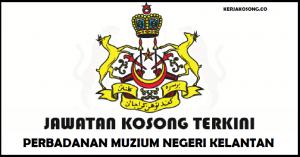 Jawatan Kosong Perbadanan Muzium Negeri Kelantan - Kurator