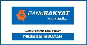 Jawatan Kosong Bank Rakyat & Jawatan Eksekutif Lain Kini Dibuka