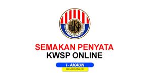 Semakan Penyata KWSP Online (i-Akaun)