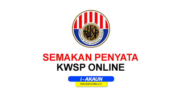 Semakan Penyata KWSP Online i-Akaun