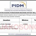 Jawatan Kosong PIDM ~ Resolution Trainee