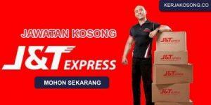 Jawatan Kosong J&T Express Malaysia