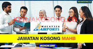 Jawatan Kosong MAHB - Malaysian Airports Holdings Berhad