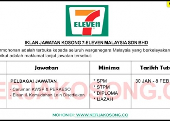 Jawatan Kosong 7 Eleven Malaysia Sdn Bhd