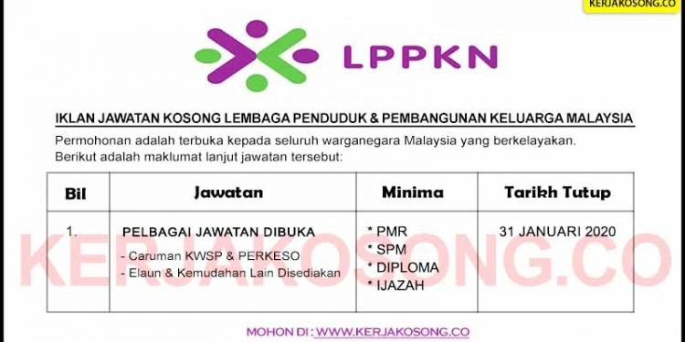 Jawatan Kosong Lembaga Penduduk Pembangunan Keluarga Malaysia LPPKN
