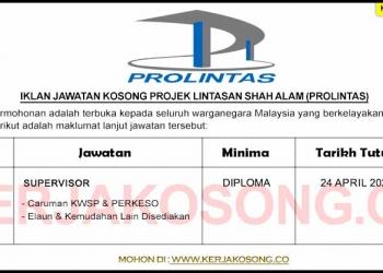 Jawatan Kosong Projek Lintasan Shah Alam (Prolintas)