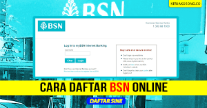 Cara Daftar BSN Online - MyBSN (Panduan Bergambar)