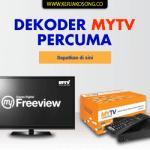 Dekoder MyTV Percuma - Semakan & Tuntutan