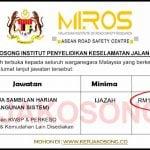 Jawatan Kosong Institut Penyelidikan Keselamatan Jalan Raya Malaysia (MIROS)