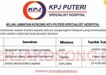 Jawatan Kosong KPJ Puteri Specialist Hospital