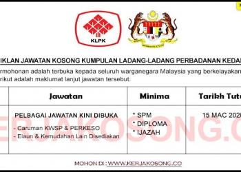 Jawatan Kosong Kumpulan Ladang Ladang Perbadanan Kedah KLPK