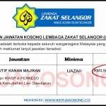 Jawatan Kosong Lembaga Zakat Selangor (LZS)