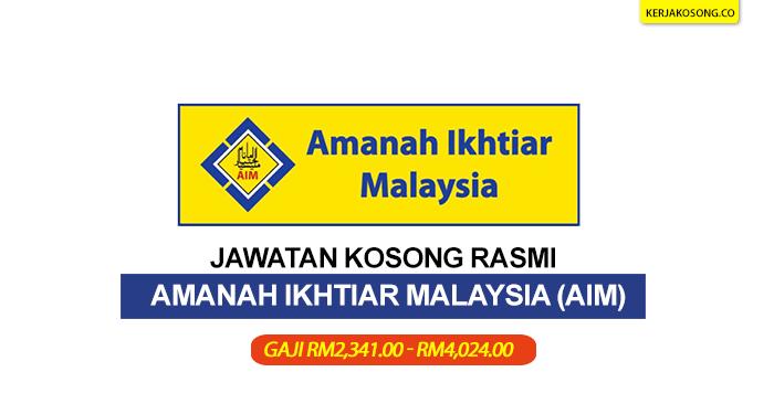 jawatan kosong amanah ikhtiar malaysia aim terkini