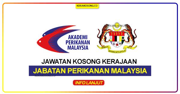 Jawatan Kosong Jabatan perikanan malaysia terkini