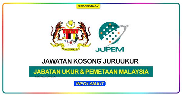 Jawatan Kosong Jabatan Ukur Dan Pemetaan Malaysia (JUPEM)