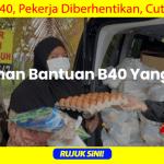 Permohonan Bantuan Bekalan Makanan B40, Pekerja Cuti Tanpa Gaji Boleh Mohon