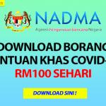 Bantuan NADMA RM 100 Sehari Untuk Individu Yang Memerlukan (Apply Sekarang!)