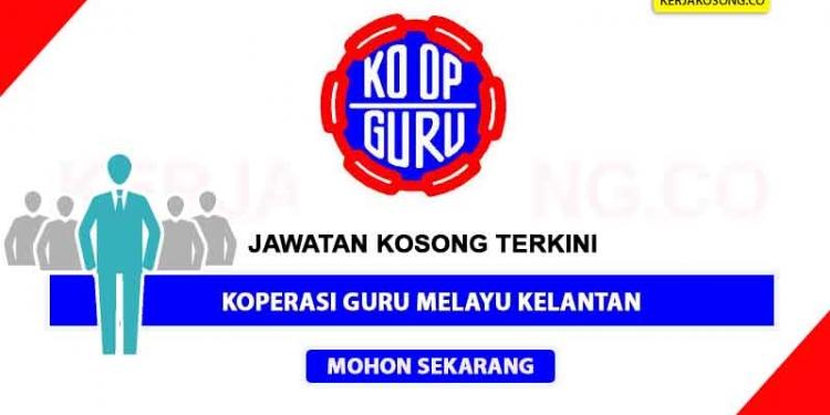Jawatan Kosong Koperasi Guru Melayu Kelantan