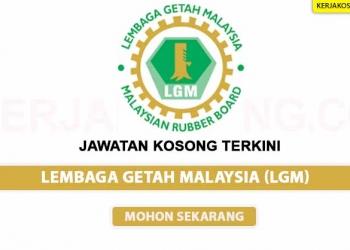 Jawatan Kosong Lembaga Getah Malaysia LGM KC COVER