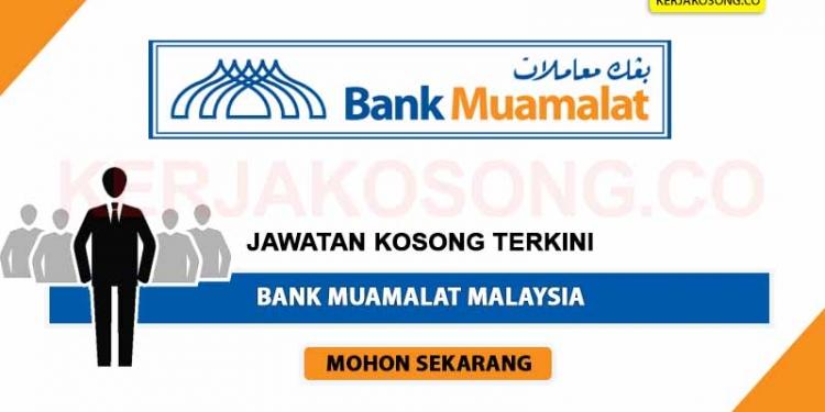 Jawatan Kosong Bank Muamalat Malaysia NOV 2020