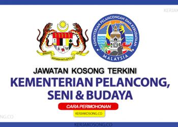 jawatan kosong Kementerian Pelancongan, Senia Dan Budaya Malaysia (MOTAC)