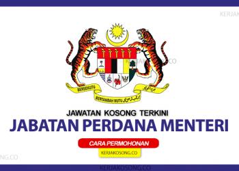 jawatan kosong jabatan perdana menteri terkini