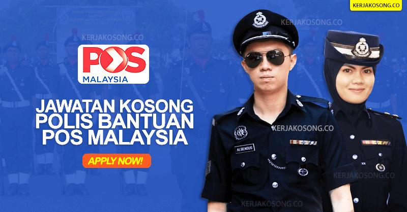 Jawatan Kosong Polis Bantuan Pos Malaysia