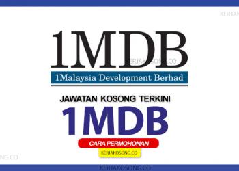 jawatan kosong 1mdb 2020