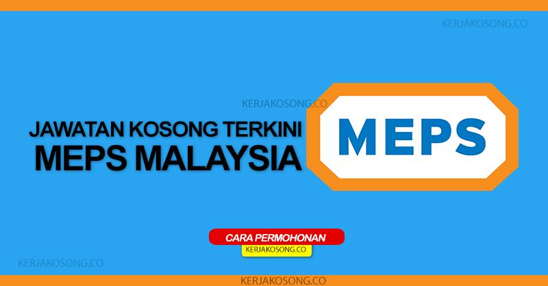 Jawatan Kosong Terkini di MEPS