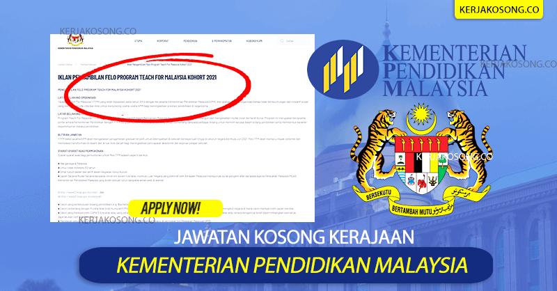 Jawatan Kosong KPM Felo Program Teach For Malaysia 2021