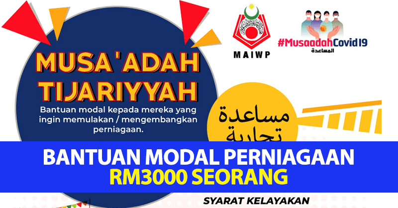 Cara Mohon Bantuan Modal Perniagaan RM3000 Seorang Bermula 25 Mac