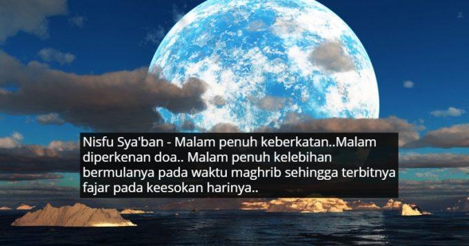 Jangan Lepaskan Peluang Untuk Minta Hajat Di Malam Nisfu Syaban. Pintu Langit Terbuka, Doa Termakbul !