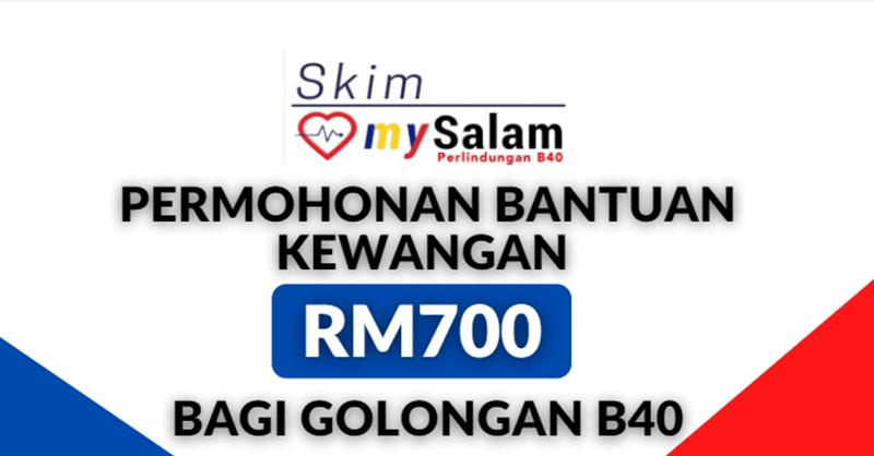 Skim mySalam Panduan Untuk Memohon Bantuan Kewangan RM700 Bagi Golongan B40