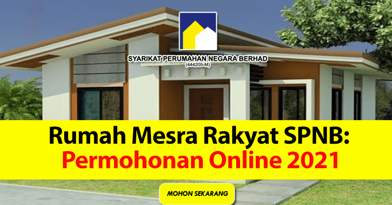 Rumah Mesra Rakyat SPNB: Permohonan Online Kini Dibuka Semula 2021