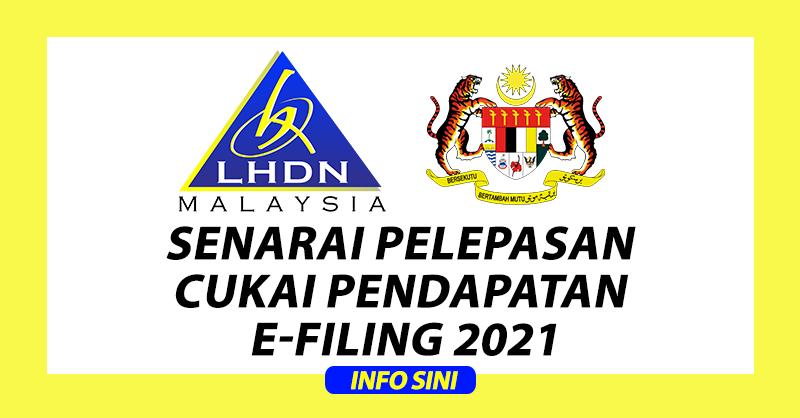Senarai Pelepasan Cukai Pendapatan Untuk e-Filing 2021
